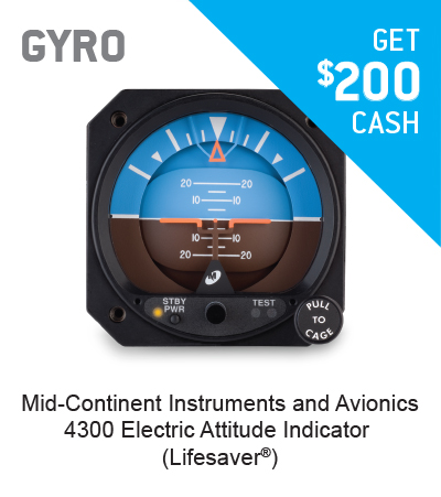 GET $200 CASH FOR A MID-CONTINENT INSTRUMENTS AND AVIONICS 4300 Electric Attitude Indicator (Lifesaver®)