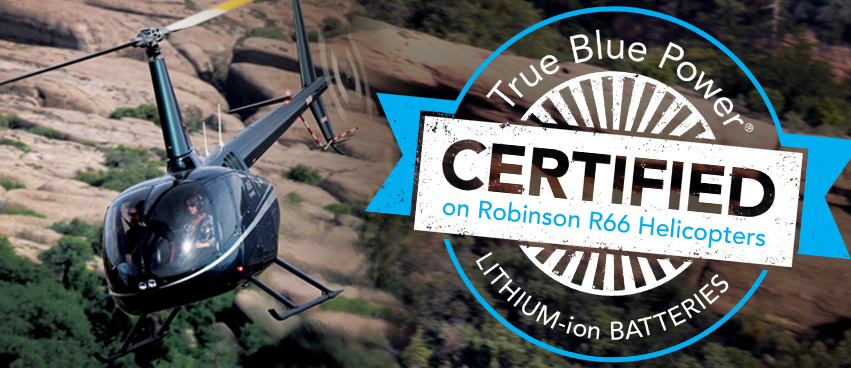 TBPLithium-ion Batteries Certified on Robinson R66 Helicopters