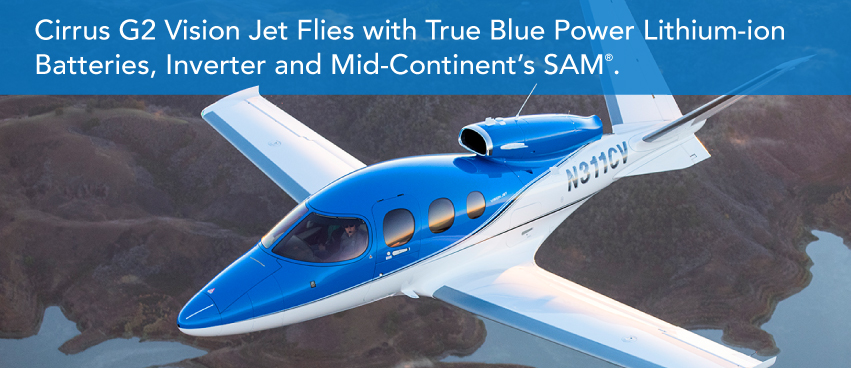 Cirrus Vision Jet Flies with True Blue Power Lithium-ion Batteries